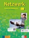 Netzwerk A2 in Teilbänden - Kurs- und Arbeitsbuch, Teil 1 mit 2 Audio-CDs und DVD