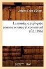 La Musique Expliquee Comme Science Et Comme Art (Ed.1896)