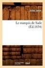 Le Marquis de Sade (Ed.1834)