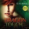 Dragon, Folge 3: Dragon Touch