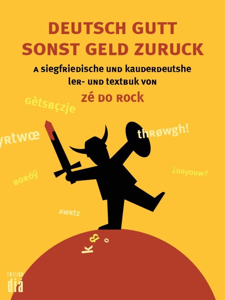 Deutsch gutt sonst geld zuruck als eBook