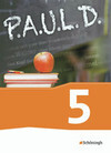 P.A.U.L. D. (Paul) 5. Schülerbch. Gymnasien und Gesamtschulen - Neubearbeitung