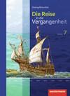 Die Reise in die Vergangenheit 7. Schülerband. Sachsen