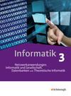 Informatik 3. Schülerband. Das neue Lehrwerk für die Oberstufe