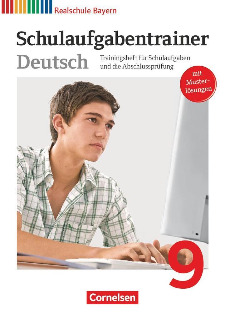 Deutschbuch 9. Jahrgangsstufe. Schulaufgabentrainer mit Lösungen. Realschule Bayern als Buch