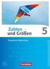 Zahlen und Größen 5. Schuljahr. Schülerbuch Nordrhein-Westfalen Kernlehrpläne