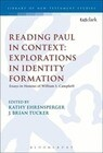Reading Paul in Context: Explorations in Identity Formation