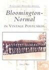 Bloomington-Normal in Vintage Postcards