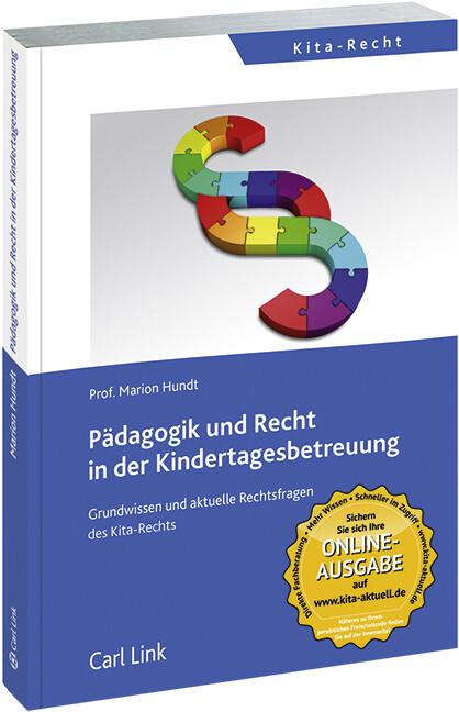 Pädagogik und Recht in der Kindertagesbetreuung als Buch