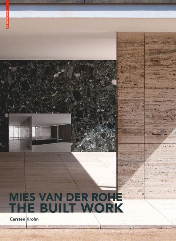 Mies van der Rohe - The Built Work als Buch