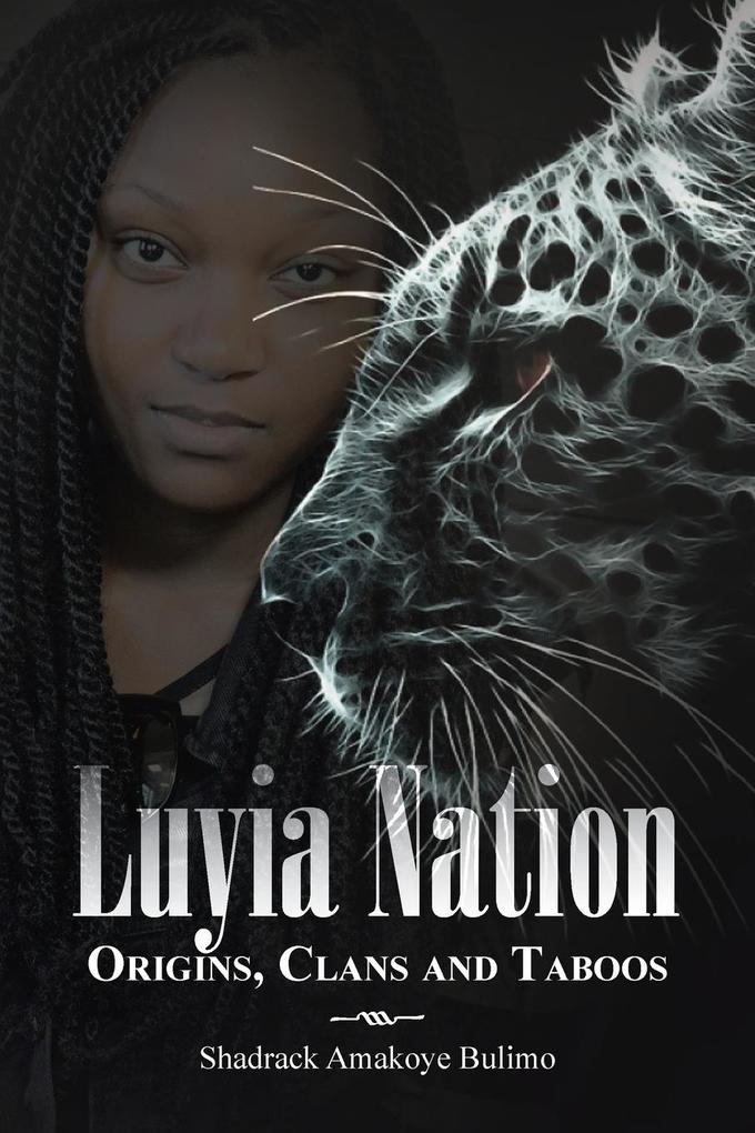 Luyia Nation: Origins, Clans and Taboos als Taschenbuch