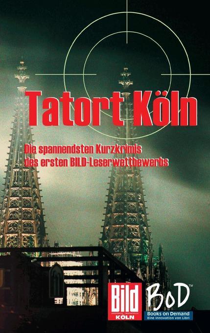 Tatort Köln als eBook