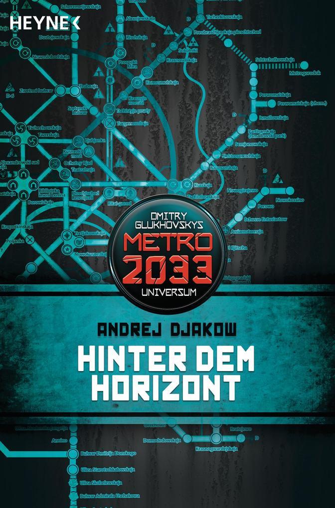 Metro 2033. Hinter dem Horizont als Taschenbuch
