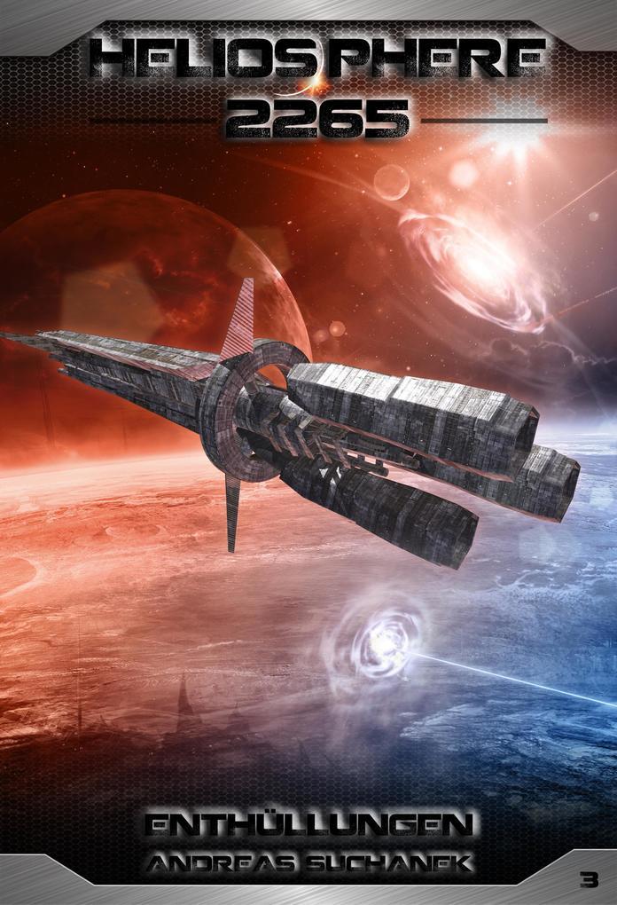 Heliosphere 2265 - Band 3: Enthüllungen (Science Fiction) als eBook