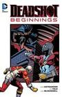 Deadshot: Beginnings
