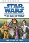 Star Wars The Clone Wars 03 - Superheftig Jedi