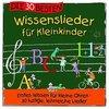 Die 30 besten Wissenslieder für Kleinkinder