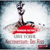 Horror Factory 05 - Necroversum: Der Riss