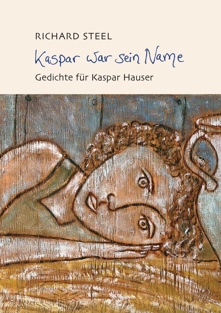 Kaspar war sein Name als eBook