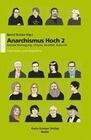 Anarchismus Hoch 2 / Soziale Bewegung Utopie Realität Zukunft