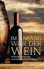 Am Anfang war der Wein