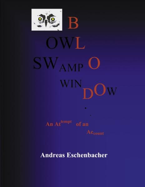 Owl Window, Owl Swamp, Owl Blood als Buch