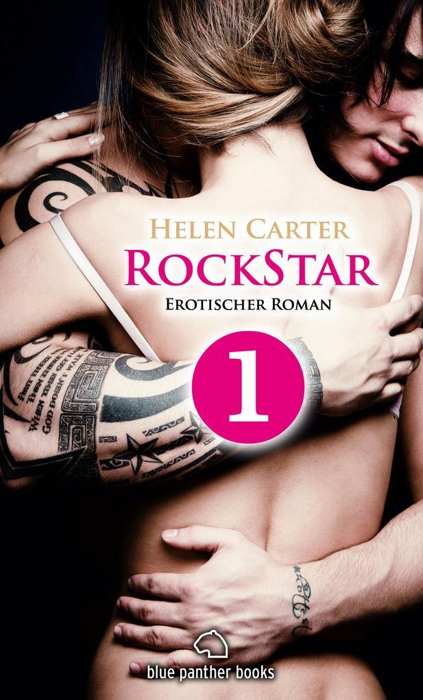 Rockstar | Band 1 | Teil 1 | Erotischer Roman als eBook