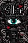 Silber - Das erste Buch der Träume