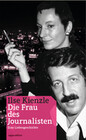 Ilse Kienzle - Die Frau des Journalisten
