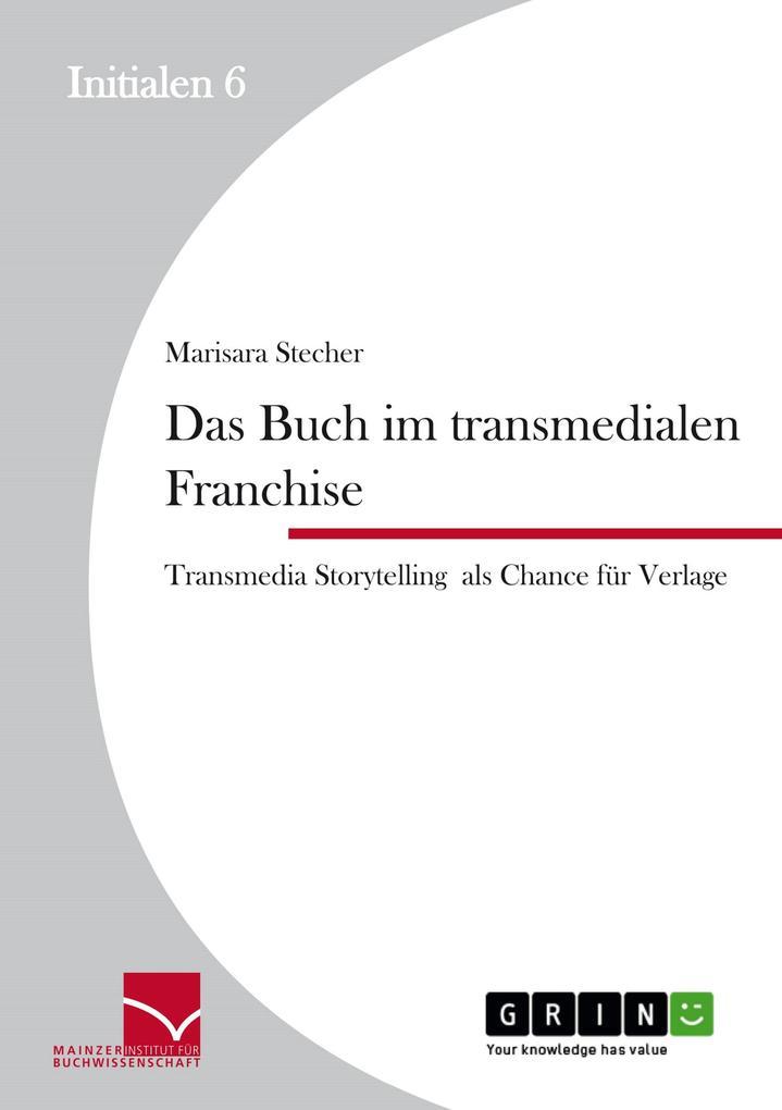 Das Buch im transmedialen Franchise. als eBook