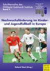 Nachwuchsförderung im Kinder- und Jugendfussball in Europa