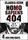 Homo Sapiens 404 Band 4: Nur eine Kugel