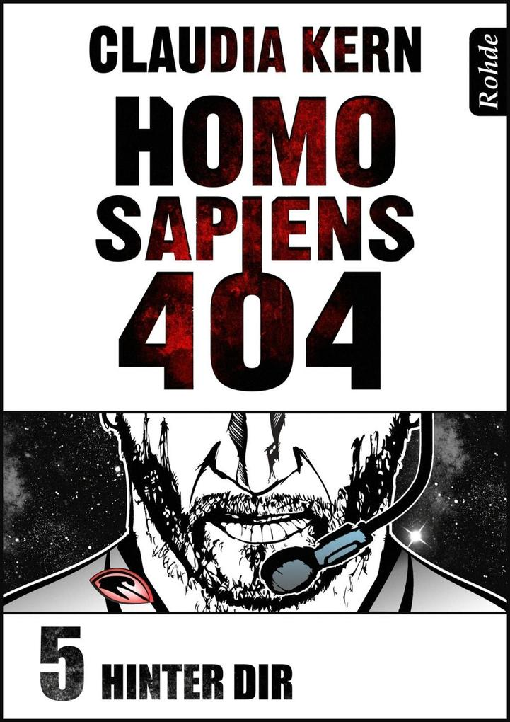 Homo Sapiens 404 Band 5: Hinter dir als eBook