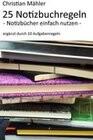 25 Notizbuchregeln - Notizbücher einfach nutzen