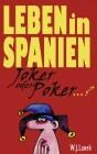 Leben in Spanien - Joker oder Poker