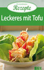 Leckeres mit Tofu