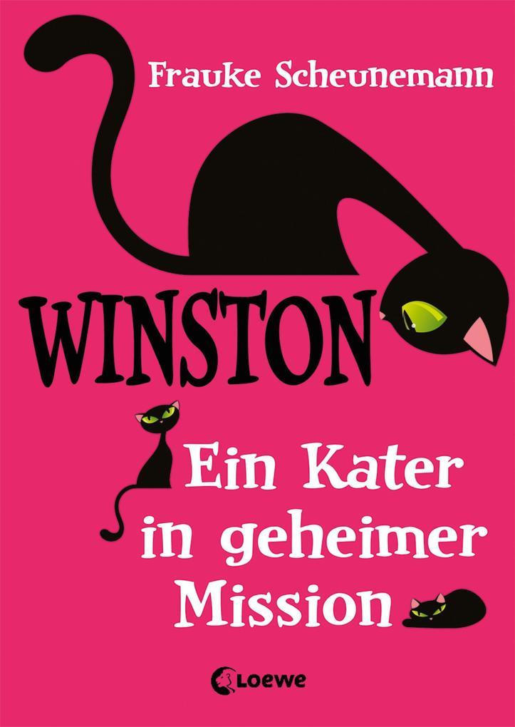 Winston 1 - Ein Kater in geheimer Mission als eBook