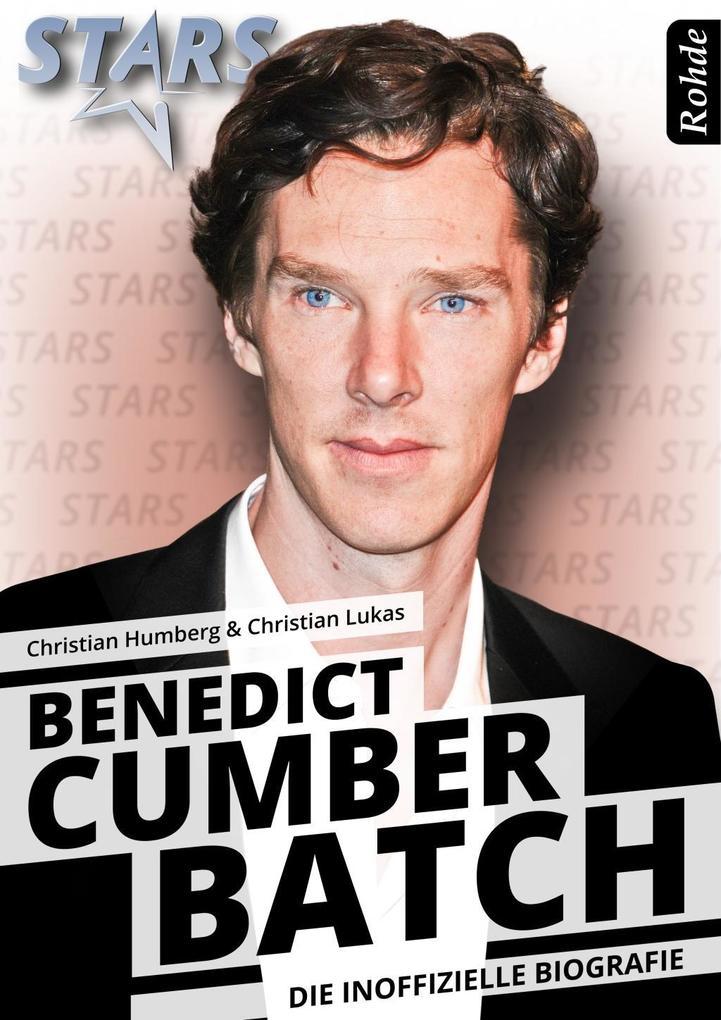 Benedict Cumberbatch - Die inoffizielle Biografie als eBook