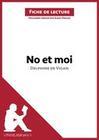 No et moi de Delphine de Vigan (Fiche de lecture)