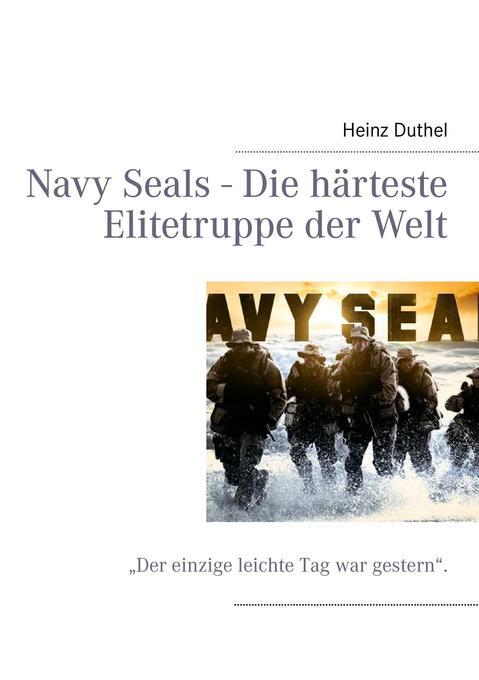 Navy Seals - Die härteste Elitetruppe der Welt als Buch