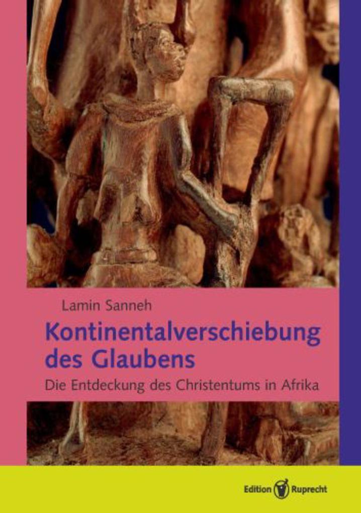 Kontinentalverschiebung des Glaubens als eBook