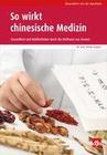So wirkt chinesische Medizin