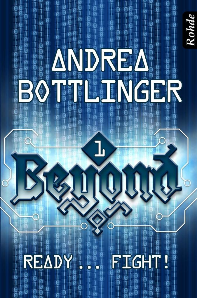 Beyond Band 1: Ready ... fight! als eBook