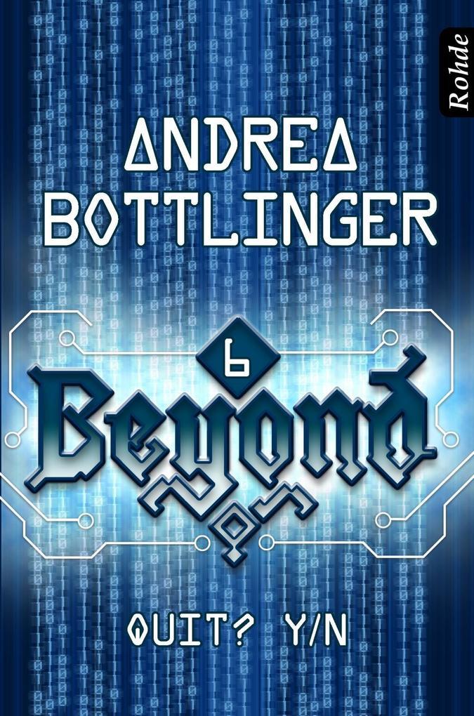 Beyond Band 6: Quit? Y/N als eBook