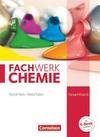 Fachwerk Chemie Gesamtband: 7.-10. Schuljahr. Schülerbuch Nordrhein-Westfalen