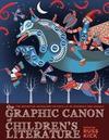 The Graphic Canon of Children's Literature