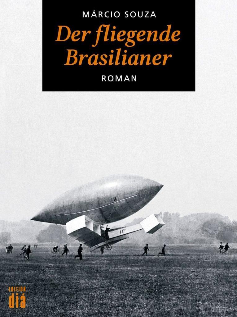 Der fliegende Brasilianer als eBook