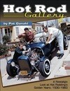 Hot Rod Gallery: A Nostalgic Look at Hot Rodding's Golden Years: 1930-1960