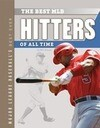 The Best MLB Hitters of All Time