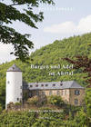 Ahrtal Kompakt. Burgen und Adel im Ahrtal